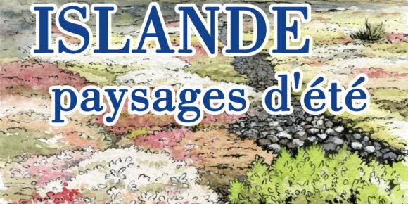 Ciné-Conférence : Islande, paysages d'été